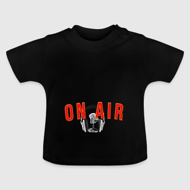 on air fm Radio - Baby T-Shirt