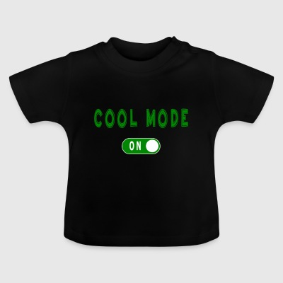 Cool Mode - Baby T-shirt
