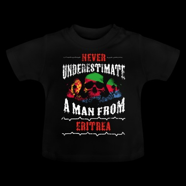 never underestimate man ERITREA - Baby T-Shirt