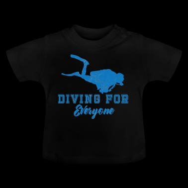 Diving / Diving: Diving For Everyone - Baby T-Shirt