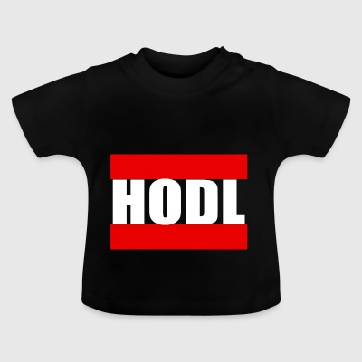 Hodl - Baby T-Shirt