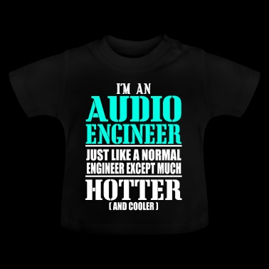 AUDIO ENGINEER - Baby T-Shirt