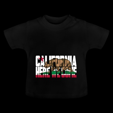 CALIFORNIA - Here We Come Basic T - Baby T-Shirt