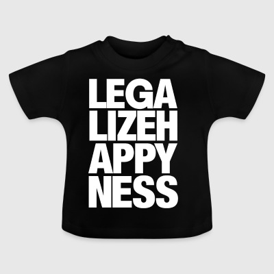 Legalize Happiness T-Shirt - Baby T-Shirt