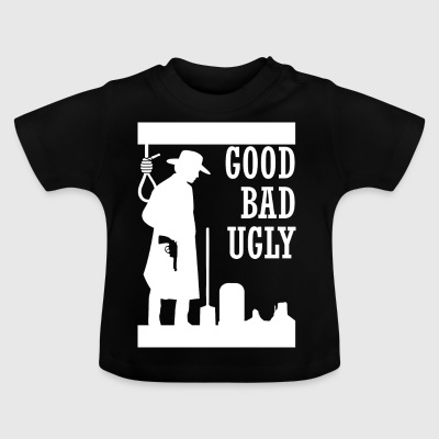 goodbadugly wite - Baby T-Shirt