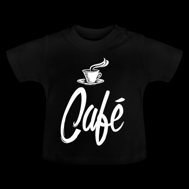 Coffee in the morning dispels grief and worry Café - Baby T-Shirt