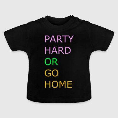 Party Hard - Baby T-shirt