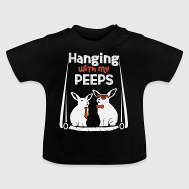 Cooles lustiges Ostershirt Hanging peeps Geschenk - Baby T-Shirt