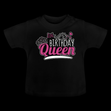 20th Birthday / Years 20th Birthday Queen Gift - Baby T-Shirt