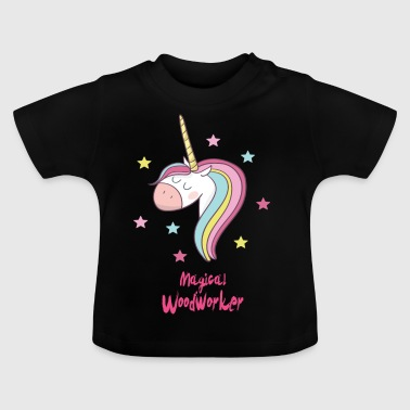 Magical woodworker - Baby T-Shirt