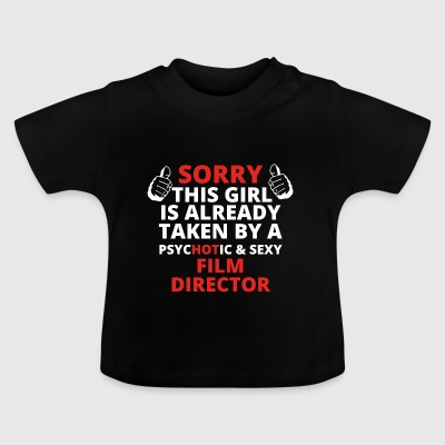 GIFT SORRY THIS GIRL TAKEN FILM DIRECTOR - Baby T-Shirt