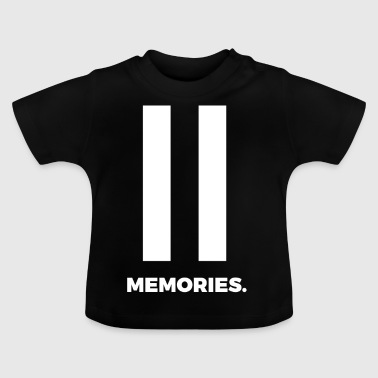 Break memories reminder thoughts gift - Baby T-Shirt
