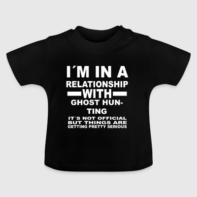 relationship with GHOST HUNTING - Baby T-Shirt