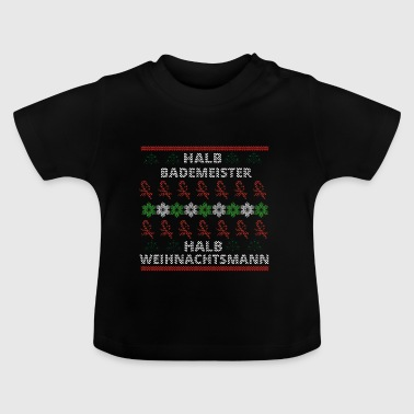 ugly christmas weihnachten xmas Bademeister - Baby T-Shirt