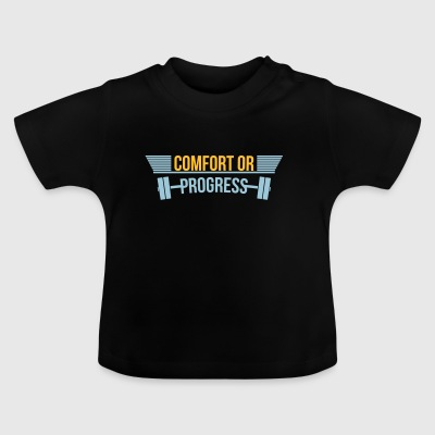 Comfort or Progress fitness gym - Baby T-Shirt