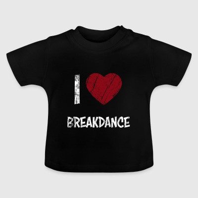 J'aime BREAKDANCE - T-shirt Bébé