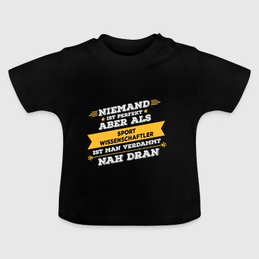 Sports scientist occupation gift - Baby T-Shirt