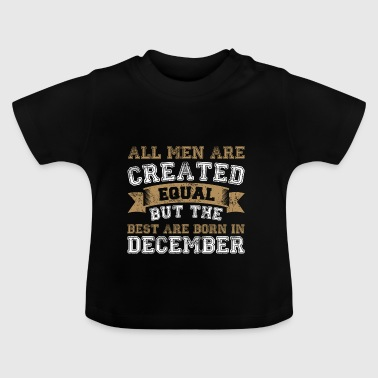 December T-shirt present födelsedags Legends - Baby-T-shirt