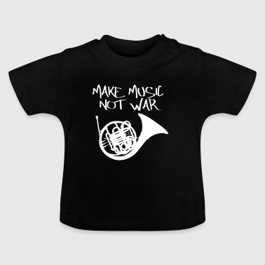 Music Peace Peace War Statement Gift - Baby T-Shirt