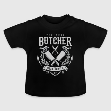 The Real Butcher Meat Hunter - Baby T-Shirt