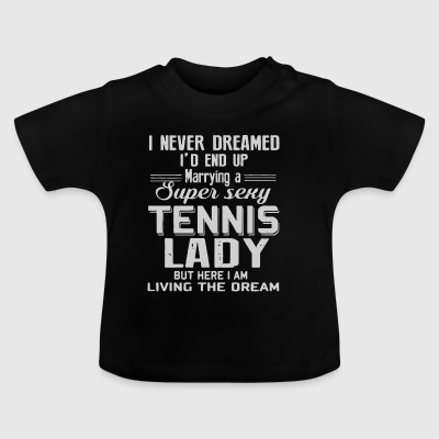 HEIRATEN SIE EINE SUPER SEXY TENNIS LADY - Baby T-Shirt