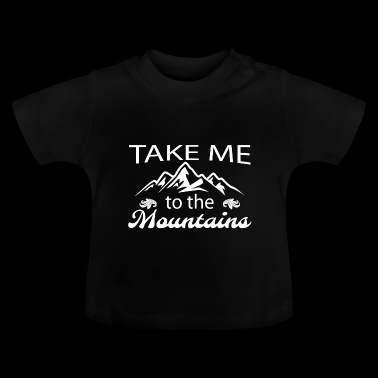 Mountains wander yearning travel recreation gift - Baby T-Shirt