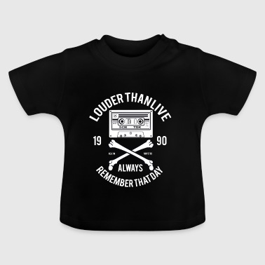 90s Louder Than Life - Baby T-Shirt