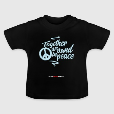 Black Lives Matter Political Peace Protest Shirt - Baby T-Shirt