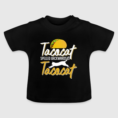 Tacocat Cat And Taco Lover - Baby T-Shirt