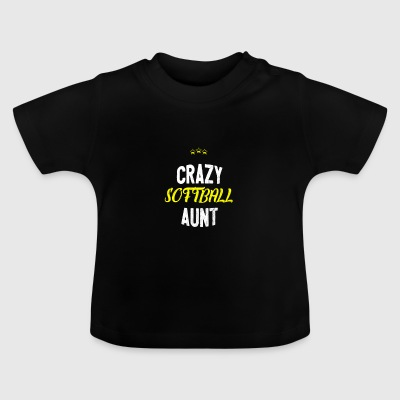 Nødstedte - CRAZY Softball tante - Baby T-shirt