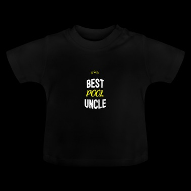 Distressed - BEST UNCLE POOL - T-shirt Bébé