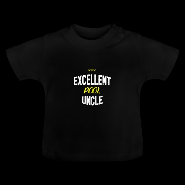 Distressed - EXCELLENT UNCLE POOL - T-shirt Bébé