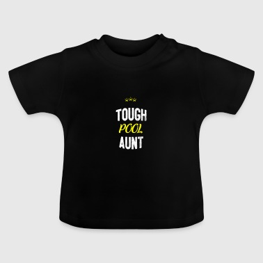 Nødstedte - TOUGH POOL tante - Baby T-shirt