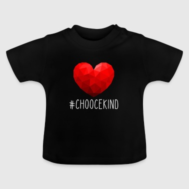 ChooceKind Tshirt - Baby T-shirt