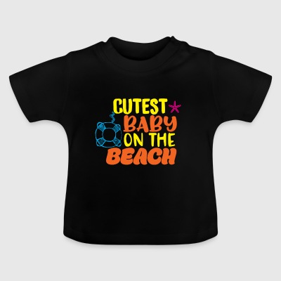 Babies Kids' T-Shirt Cutest Baby Beach Gift - Baby T-Shirt