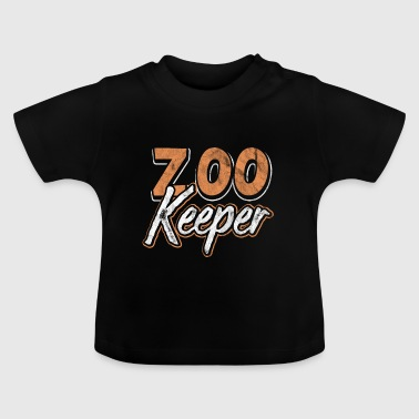Shirt as a gift for zoo keeper or animal keeper - Baby T-Shirt