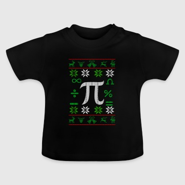 Mathematician Pi Ugly Christmas gift - Baby T-Shirt