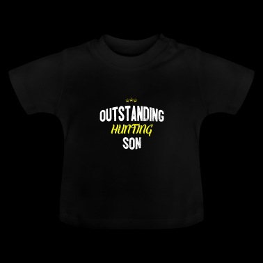 Distressed - OUTSTANDING HUNTING SON - Baby T-Shirt