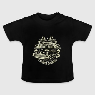 Rockabilly Hot Rod - Baby T-Shirt