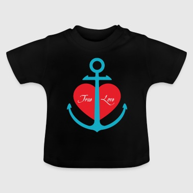 TRUE LOVE - Baby T-Shirt