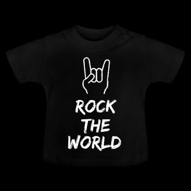 Rock the world - Baby T-Shirt