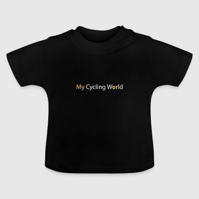 my cycling world - Baby T-Shirt