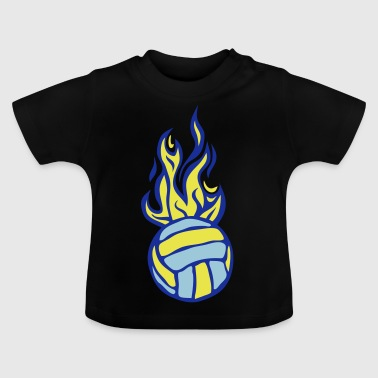 volleyball ball waterpolo flame fire - Baby T-Shirt