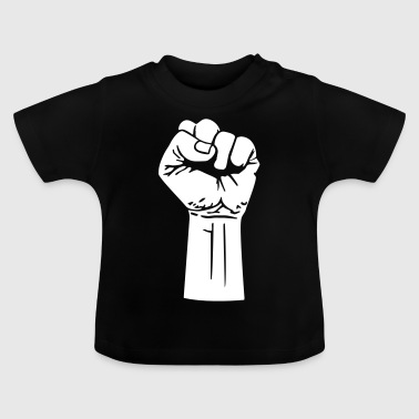Fist - fights - war - protest - protest - Baby T-Shirt