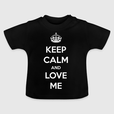 Love me / Relationship / Love / Gift - Baby T-Shirt