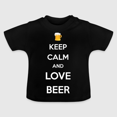 Keep calm and love beer / Bier / Geschenk / Party - Baby T-Shirt