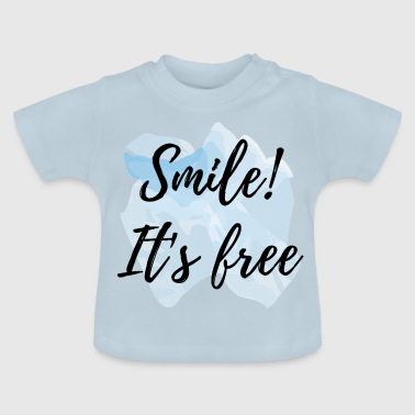 Glimlach! Het is gratis - Baby T-shirt
