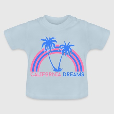 California Dreams California unelmoi - Vauvan t-paita