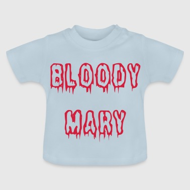 Bloody Mary bloody font - Baby T-Shirt