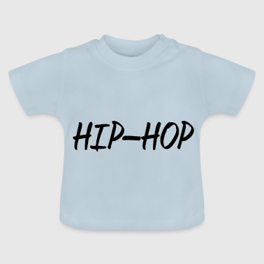 HIP-HOP - Baby T-shirt